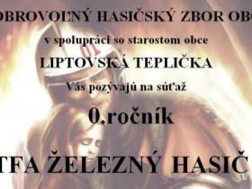 ŽELEZNÝ HASIČ LIPTOVSKÁ TEPLIČKA  2016